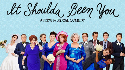 It Shoulda Been You on Broadway