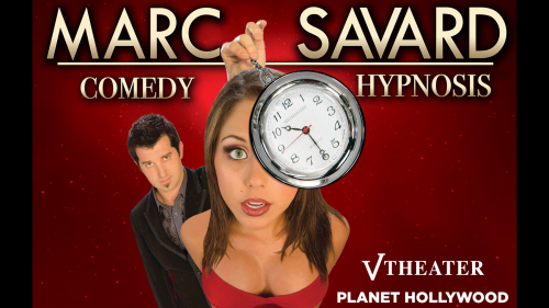 Marc Savard Comedy Hypnosis at Planet Hollywood Resort & Casino