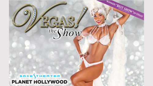 Vegas! the Show at Planet Hollywood Resort & Casino
